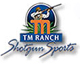 TM Ranch Shotgun Sports